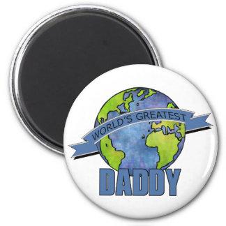 World's Greatest Daddy 2 Inch Round Magnet