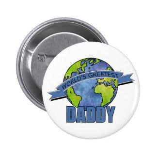 World's Greatest Daddy Pins