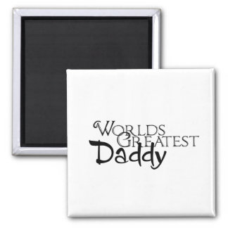 Worlds Greatest Daddy Refrigerator Magnets