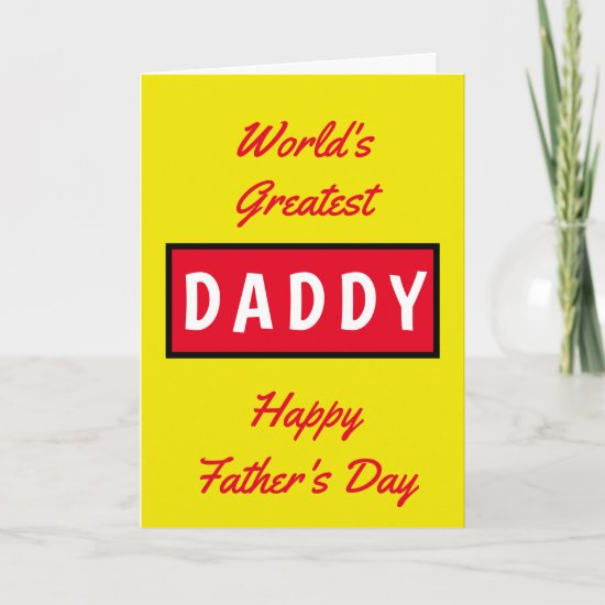 Worlds Greatest Daddy Text Red Yellow Fathers Day Card