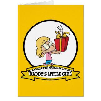 WORLDS GREATEST DADDYS LITTLE GIRL CARTOON GREETING CARD