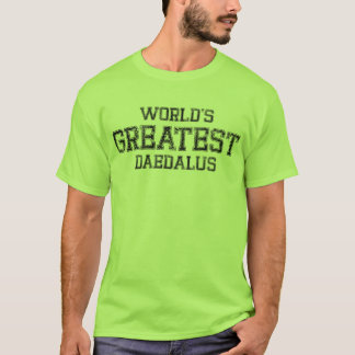 World's Greatest Daedalus T-Shirt