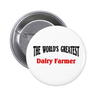 World's Greatest Dairy Farmer 2 Inch Round Button