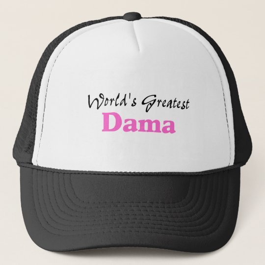 World's Greatest Dama Trucker Hat