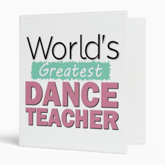 World's Greatest Dance Teacher - Pink and Turquois Binder