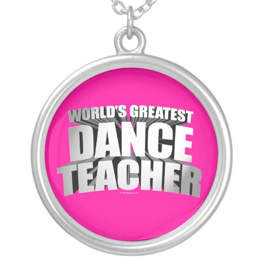 World's Greatest Dance Teacher Silver Plated Necklace