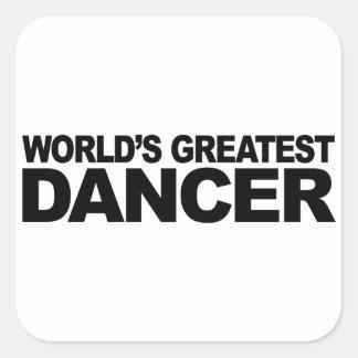 World's Greatest Dancer Square Sticker