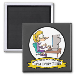 WORLDS GREATEST DATA ENTRY CLERK WOMEN CARTOON 2 INCH SQUARE MAGNET
