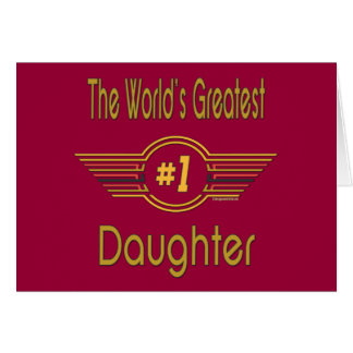 World's Greatest Daughter Card