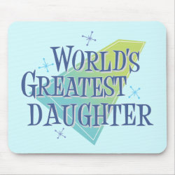 Mousepad with World's Greatest Daughter design