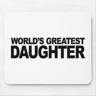 World's Greatest Daughter Mouse Pads