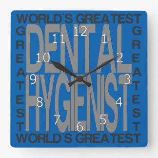 Worlds Greatest Dental Hygienist Square Wall Clock