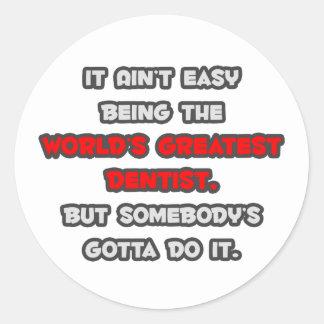 World's Greatest Dentist Joke Round Stickers