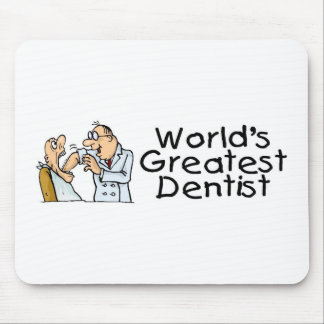 Worlds Greatest Dentist Mouse Pads