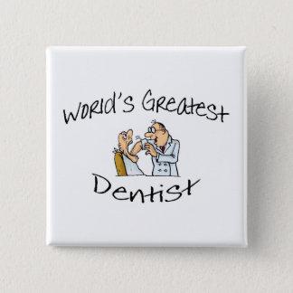 Worlds Greatest Dentist Open Wide Pinback Button