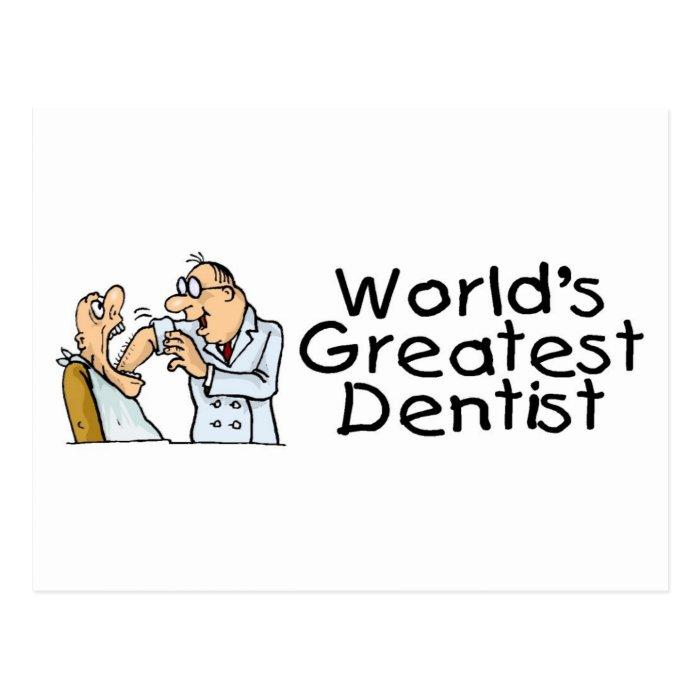 Worlds Greatest Dentist Postcard