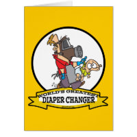 WORLDS GREATEST DIAPER CHANGER DAD CARTOON GREETING CARDS