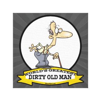WORLDS GREATEST DIRTY OLD MAN CARTOON CANVAS PRINT