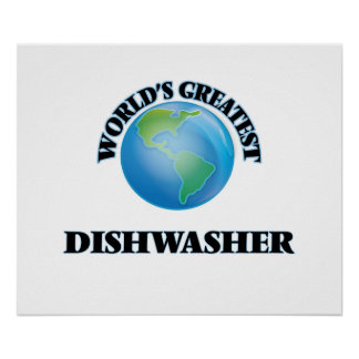 World's Greatest Dishwasher Posters