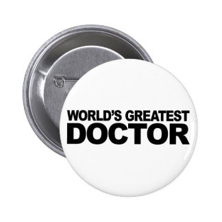 World's Greatest Doctor Pinback Button