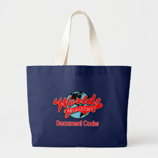 World's Greatest Document Coder Large Tote Bag