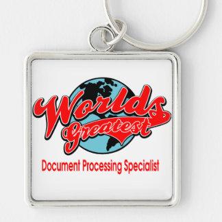 World's Greatest Document Processing Specialist Keychain