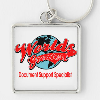 World's Greatest Document Support Specialist Keychain