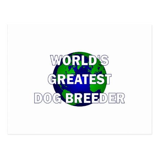 World's Greatest Dog Breeder Postcard