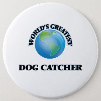 World's Greatest Dog Catcher Pinback Button