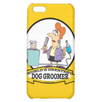 WORLDS GREATEST DOG GROOMER WOMEN CARTOON iPhone 5C COVER