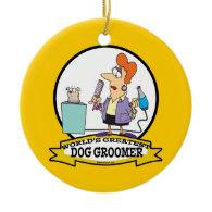WORLDS GREATEST DOG GROOMER WOMEN CARTOON CHRISTMAS ORNAMENTS
