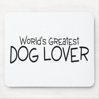 Worlds Greatest Dog Lover Mouse Pad