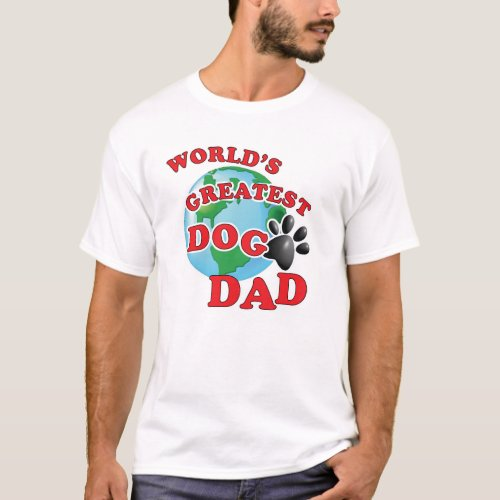 Worlds Greatest Dog Paw Dad T_Shirt