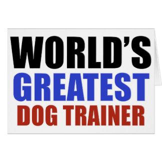 World's greatest Dog trainer Card