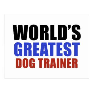 World's greatest Dog trainer Postcard