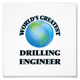 World's Greatest Drilling Engineer Photograph