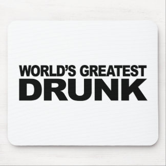 World's Greatest Drunk Mouse Pad