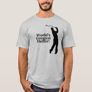 World's Greatest Duffer! Golf T-Shirt Light Colors