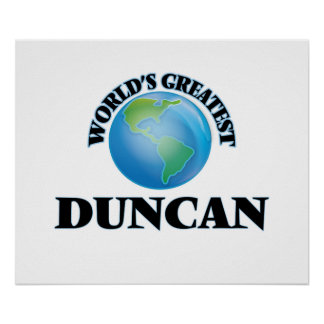World's Greatest Duncan Poster