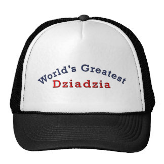 World's Greatest Dziadzia Trucker Hat