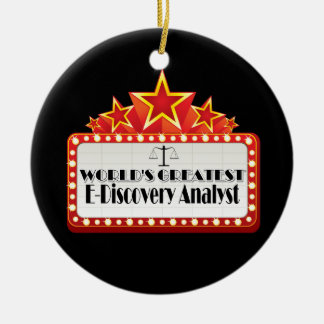 World's Greatest E-Discovery Analyst Ceramic Ornament