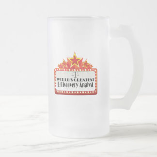 World's Greatest E-Discovery Analyst Frosted Glass Beer Mug
