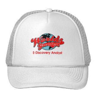World's Greatest E-Discovery Analyst Trucker Hat