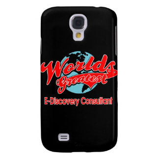 World's Greatest E-Discovery Consultant Galaxy S4 Cover