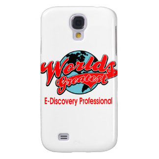 World's Greatest E-Discovery Professional Samsung Galaxy S4 Covers