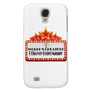 World's Greatest E-Discovery Project Manager Samsung Galaxy S4 Cases