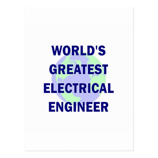 World's Greatest Electrical Engineer Postcard