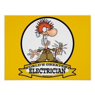 WORLDS GREATEST ELECTRICIAN MEN CARTOON POSTER