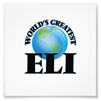 World's Greatest Eli Photographic Print
