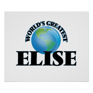 World's Greatest Elise Print